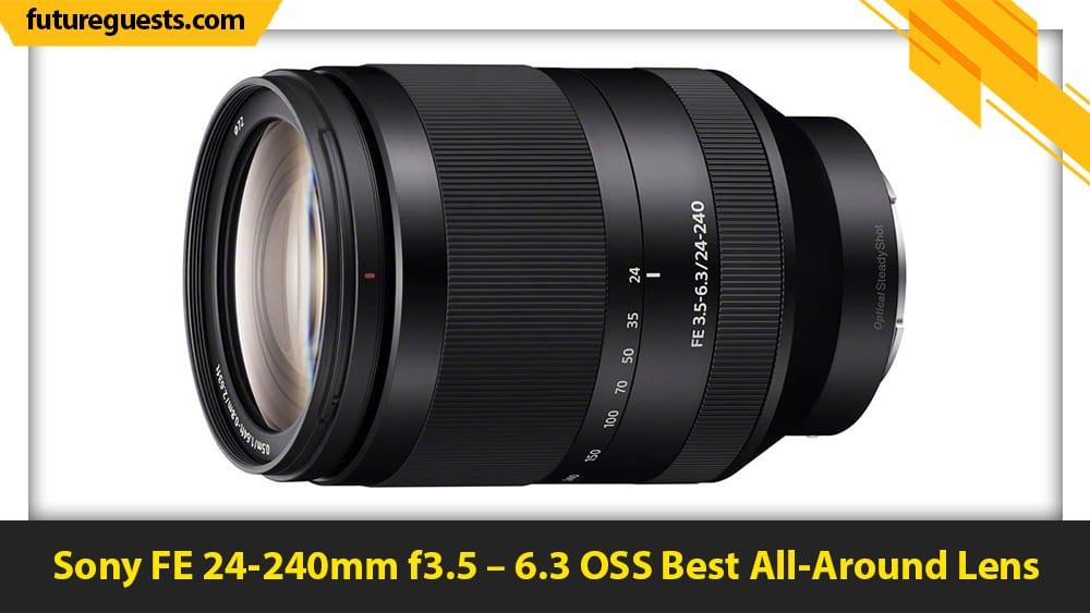 best sony a7c lenses Sony FE 24-240mm f3.5 – 6.3 OSS