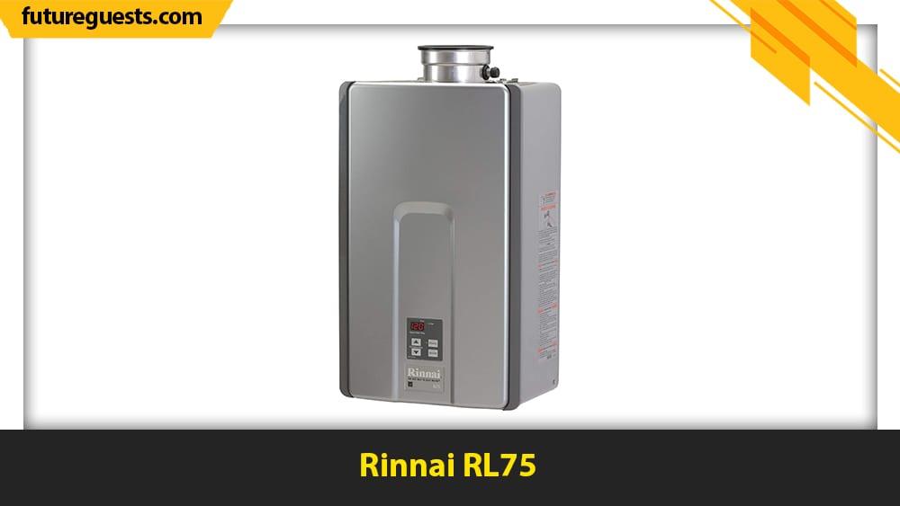 best rinnai tankless water heater Rinnai RL75