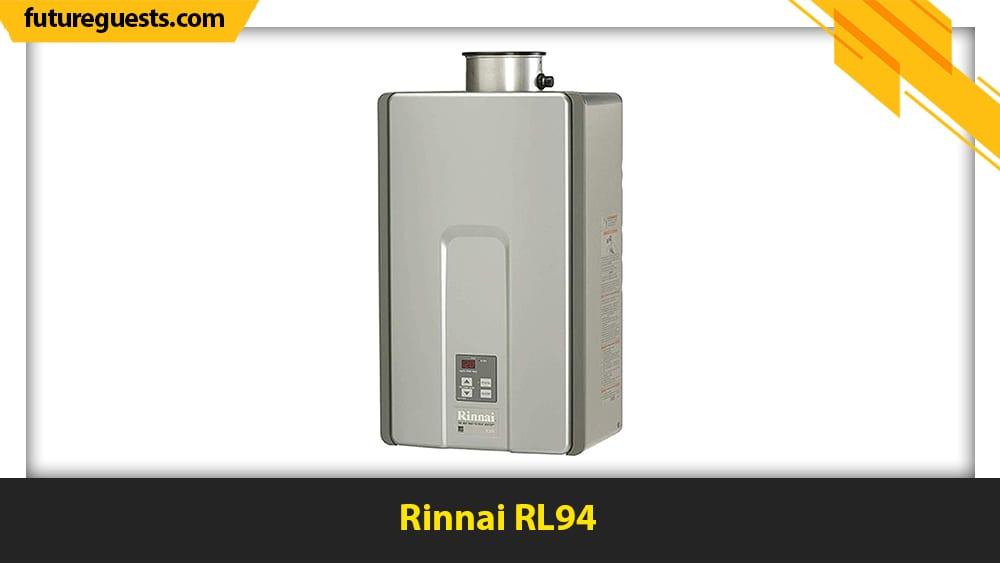 best rinnai tankless water heater Rinnai RL94