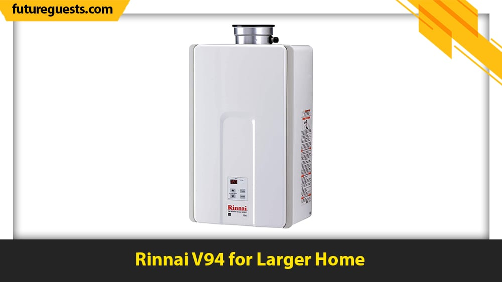 best rinnai tankless water heater Rinnai V94