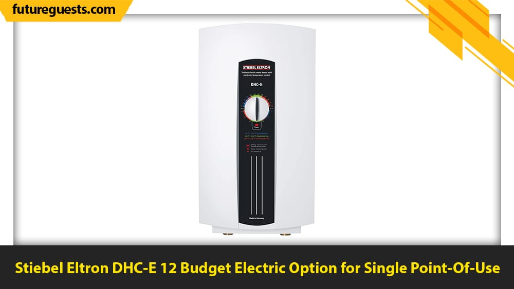 best small tankless water heater Stiebel Eltron DHC-E 12