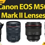 Best Lenses for Canon EOS M50 Mark II [2021]: Reviews & Buyer's Guide