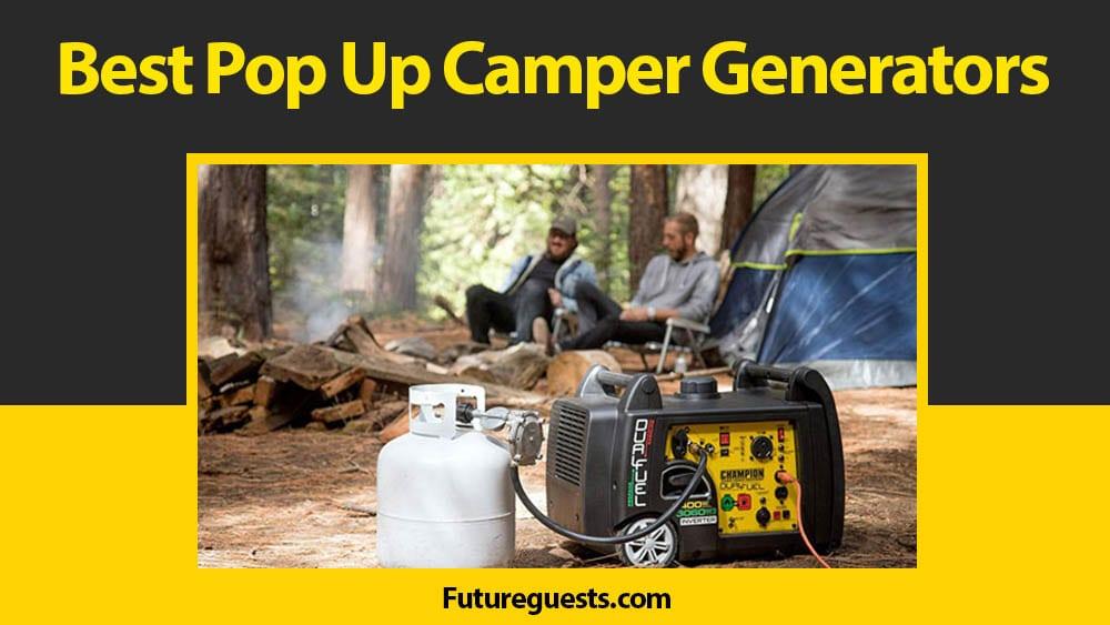 Best Generator for Pop Up Camper