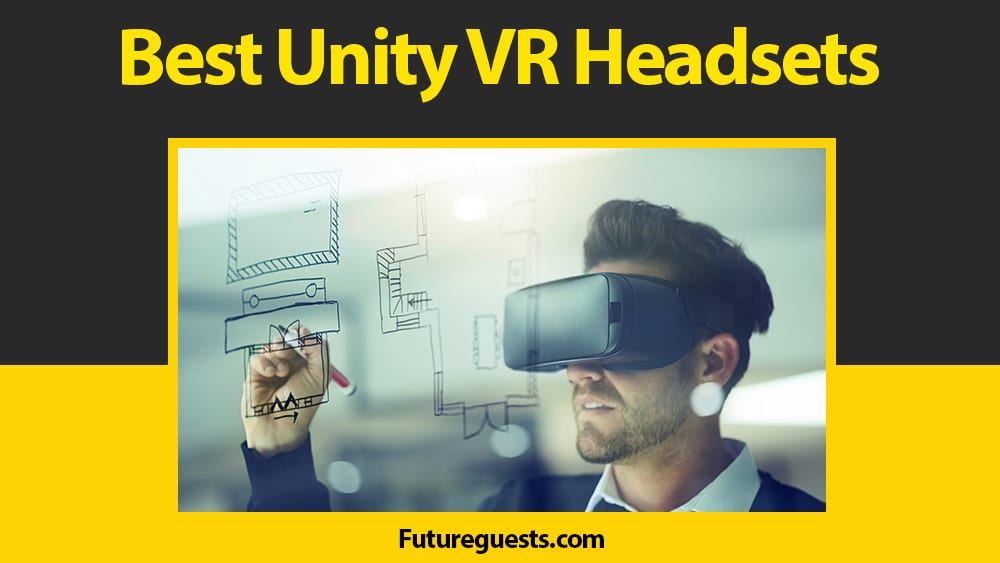 Best VR Headsets for Unity