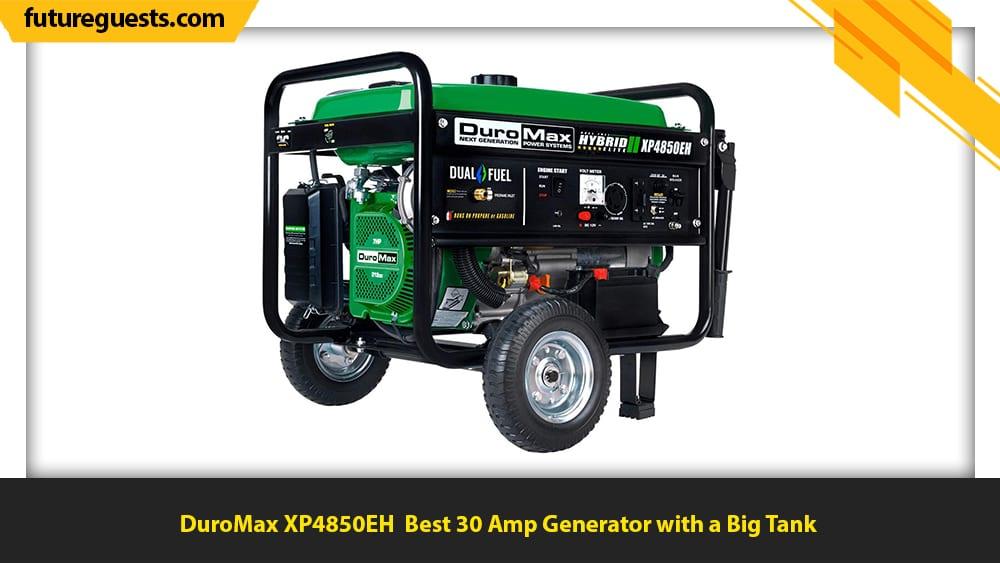 best 30 amp generator DuroMax XP4850EH
