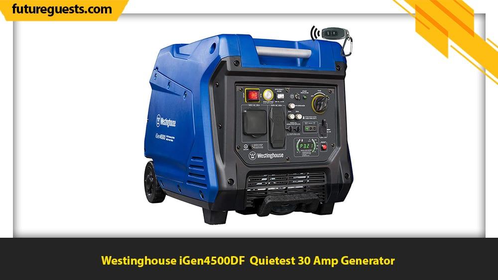 best 30 amp generator Westinghouse iGen4500DF