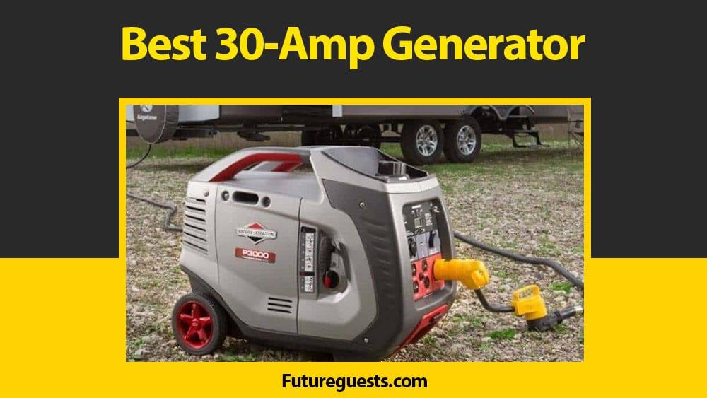 Best 30 Amp Generator