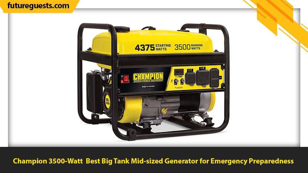 best generator for emergency preparedness Champion 3500-Watt