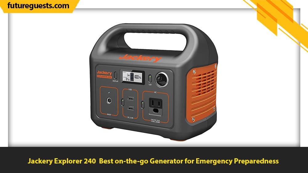 best generator for emergency preparedness Jackery Explorer 240