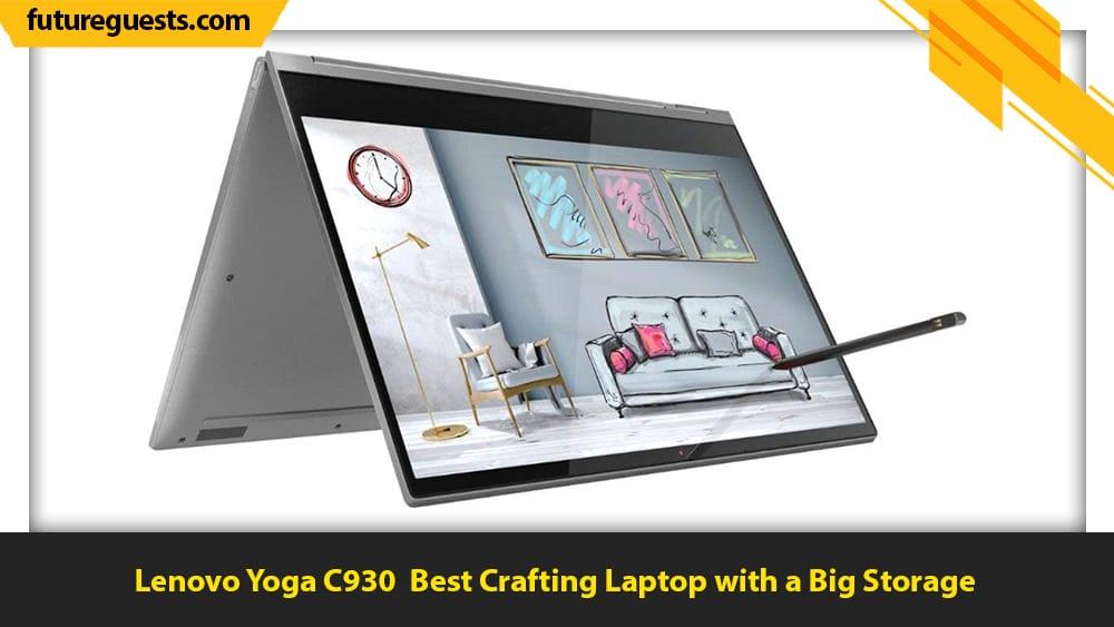 best laptops for crafting Lenovo Yoga C930