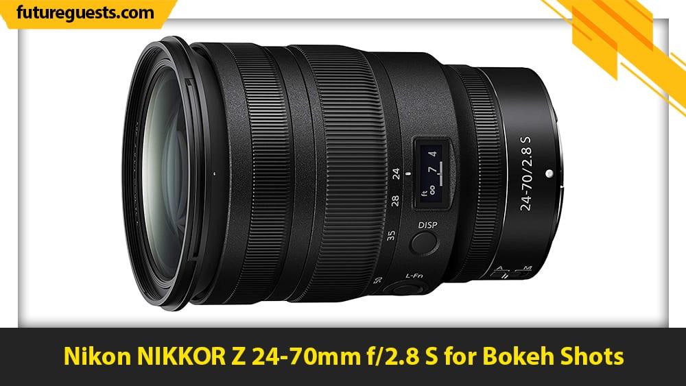 best lenses for nikon z7 II Nikon NIKKOR Z 24-70mm f2.8 S