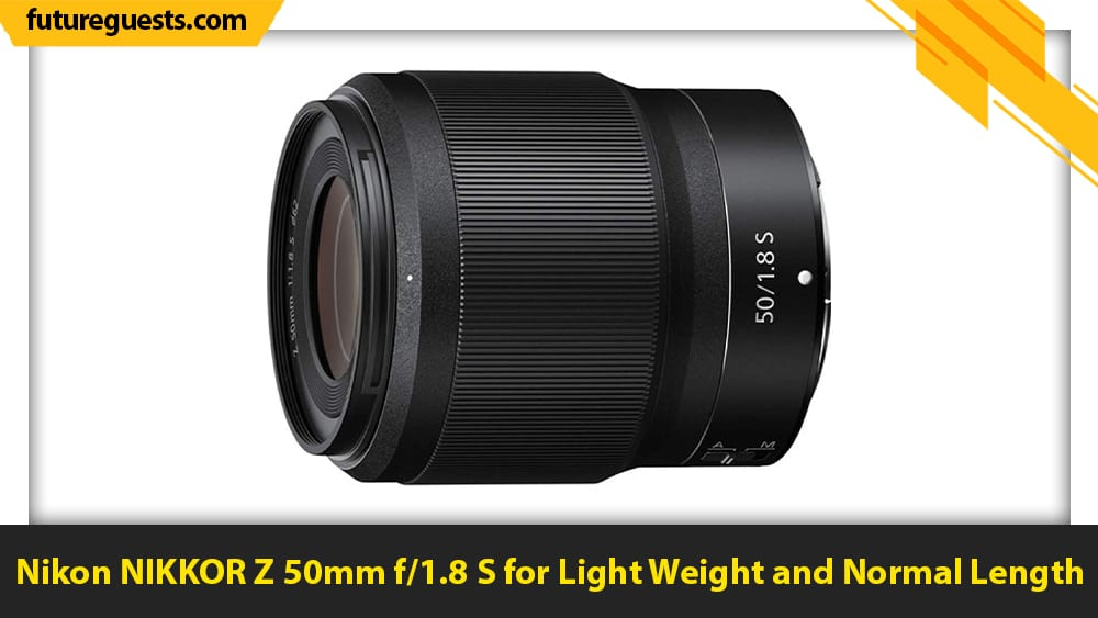 best nikon Z7 II lenses Nikon NIKKOR Z 50mm f1.8 S