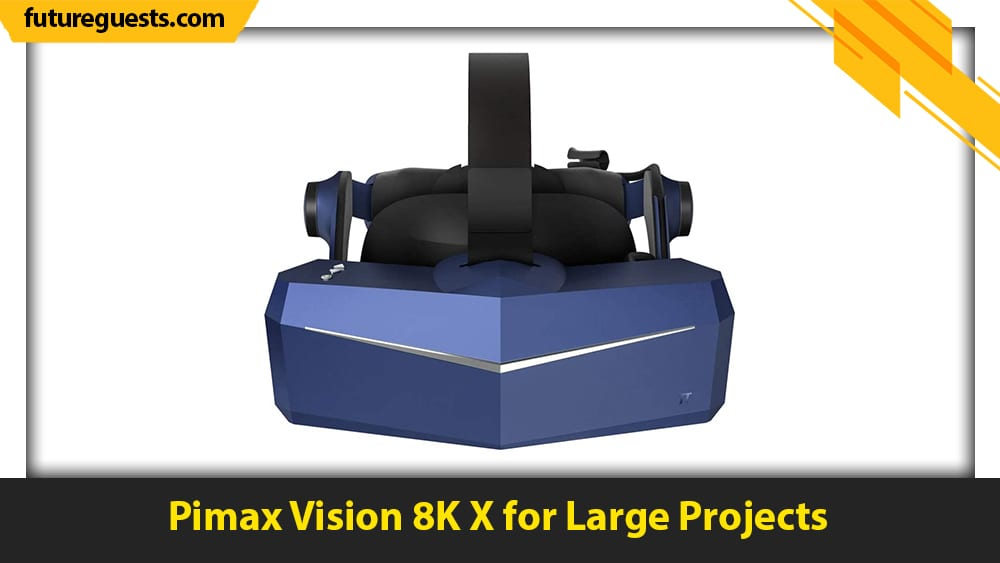 best unity vr headsets Pimax Vision 8K X