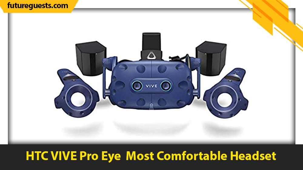 best vr headsets for unity HTC VIVE Pro Eye
