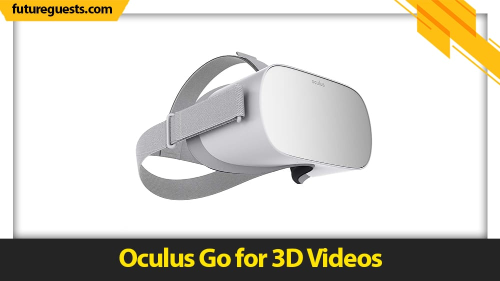 best vr headset for watching movies Oculus Go