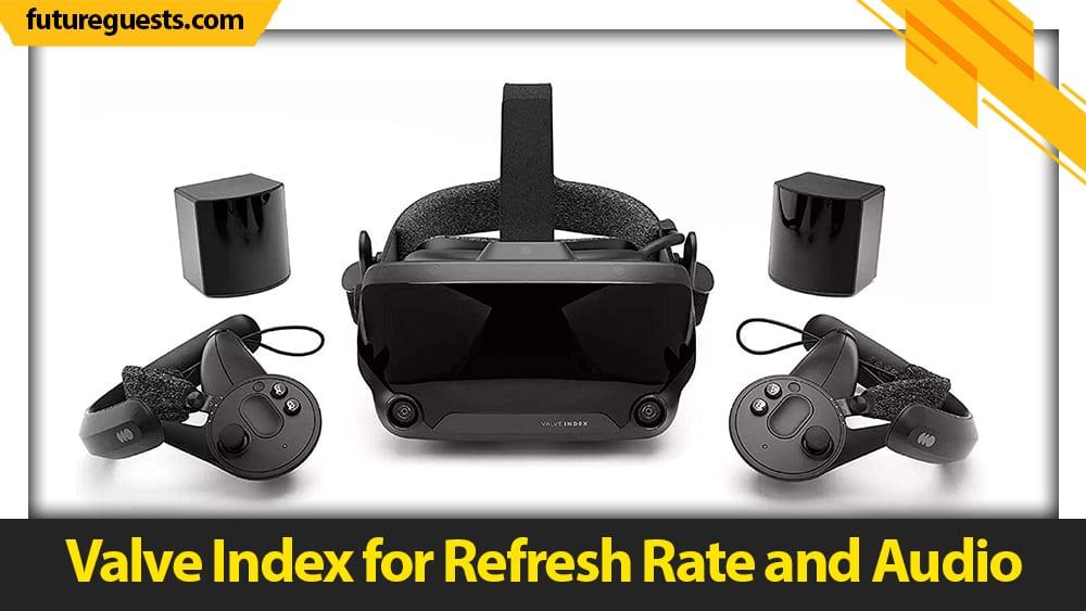 best vr headsets for vrchat Valve Index